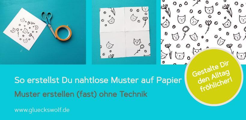 So erstellst Du ein nahtloses Muster auf Papier – oder: Muster erstellen fast ohne Technik